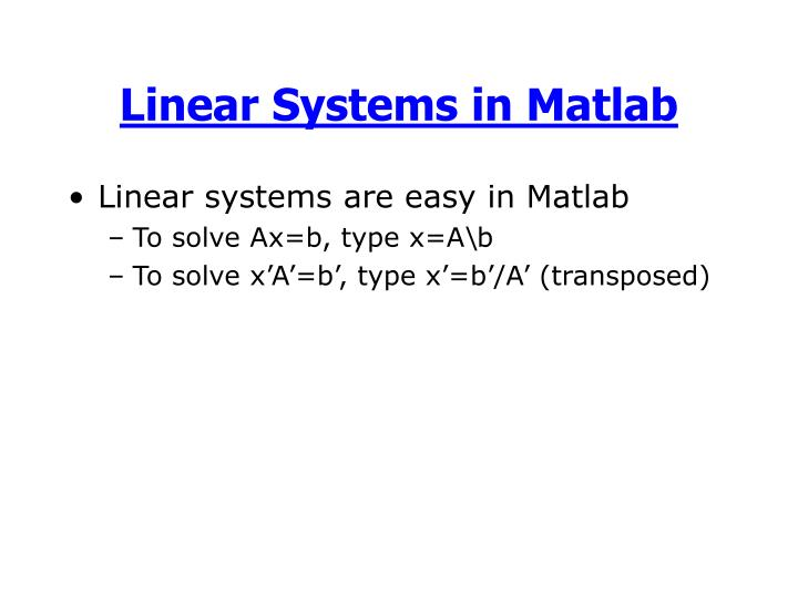 Linear Systems in Matlab