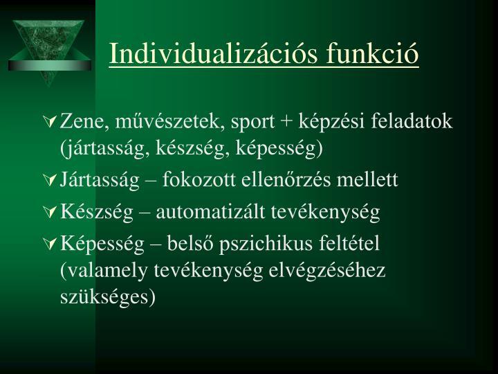 Individualizációs funkció