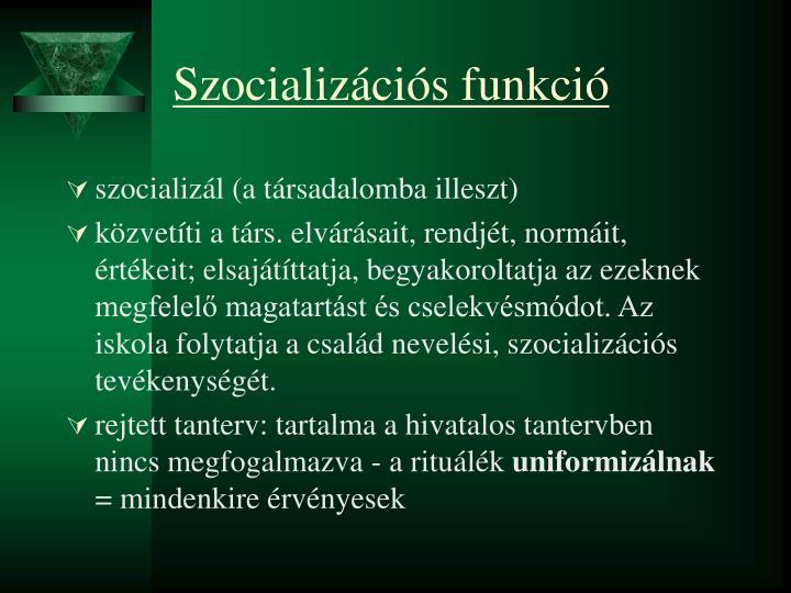 Szocializációs funkció