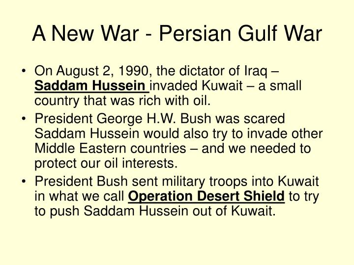 A New War - Persian Gulf War