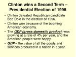 clinton wins a second term presidential election of 1996