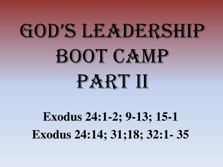 God s leadership boot camp part ii