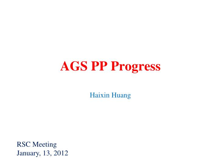 Ags pp progress