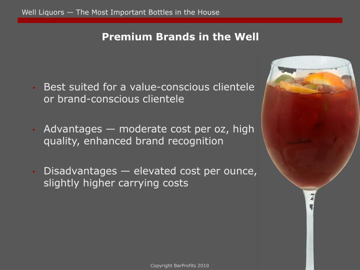 Premium Brands in the Well