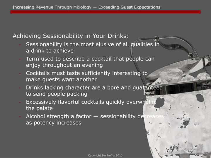 Achieving Sessionability in Your Drinks: