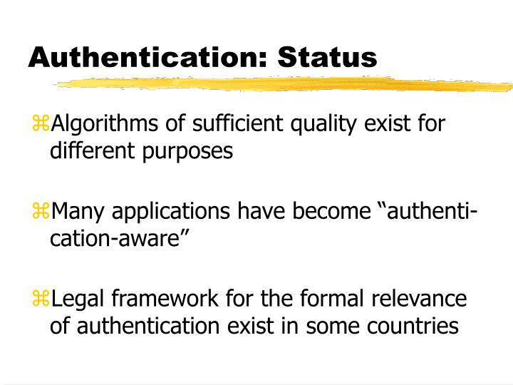 Authentication: Status