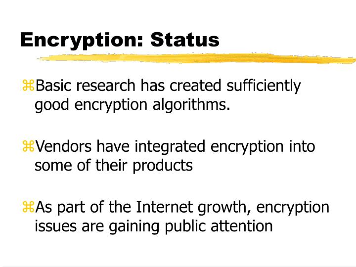 Encryption: Status