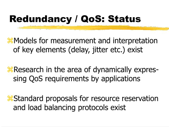 Redundancy / QoS: Status