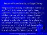 balance factor left heavy right heavy