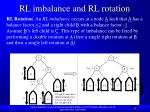 rl imbalance and rl rotation