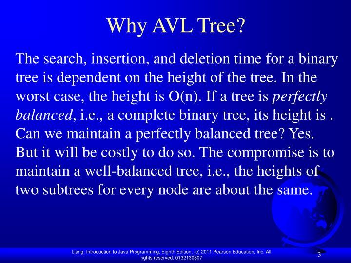 Why AVL Tree?