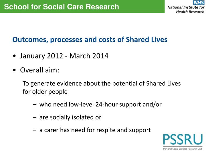 Outcomes, processes and costs of Shared Lives