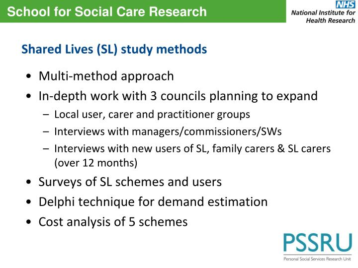 Shared Lives (SL) study methods