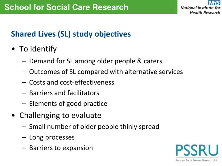 Shared Lives (SL) study objectives