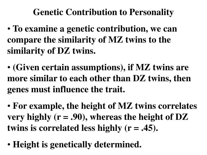 Genetic Contribution to Personality
