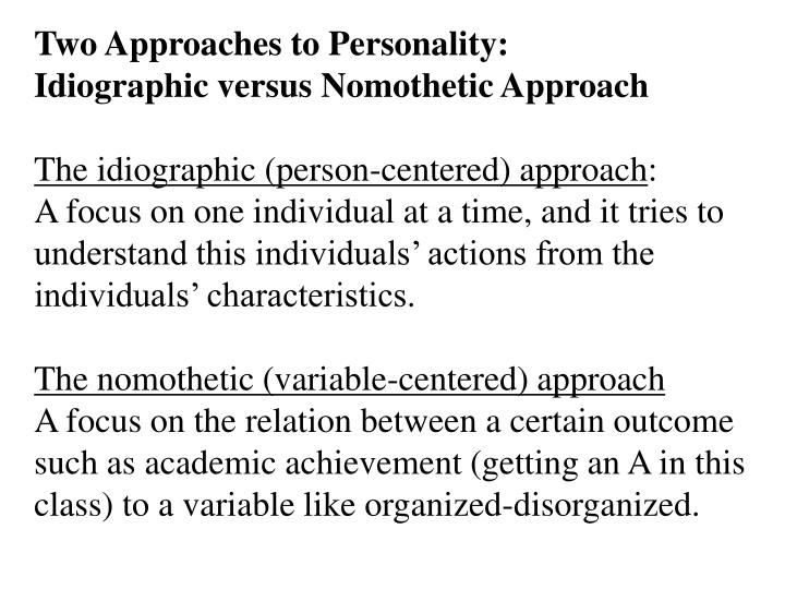 Two Approaches to Personality: