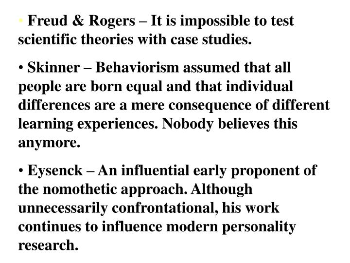 Freud & Rogers – It is impossible to test scientific theories with case studies.