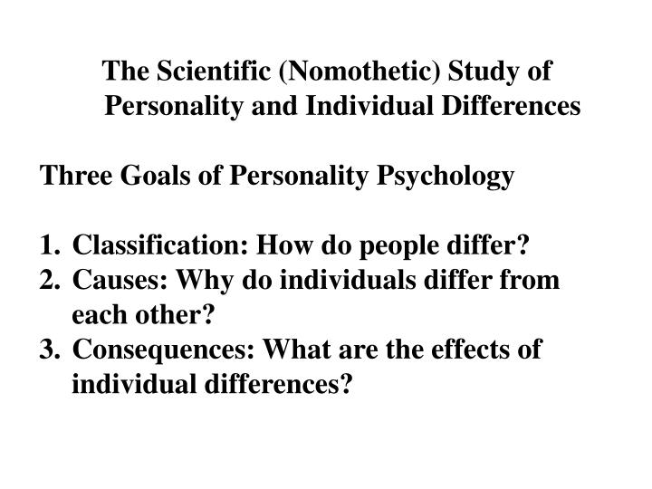 The Scientific (Nomothetic) Study of Personality and Individual Differences
