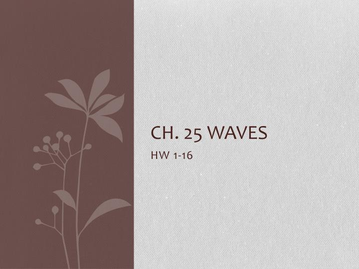 Ch 25 waves