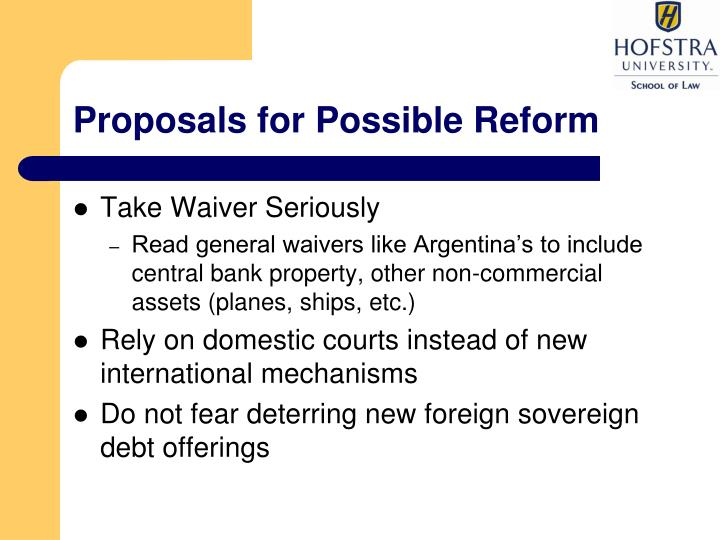 Proposals for Possible Reform