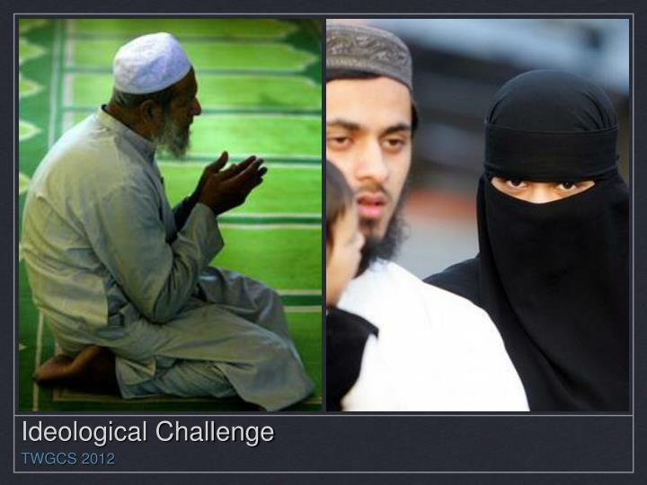 Ideological Challenge