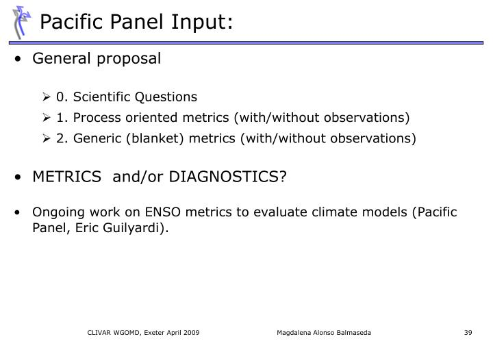 Pacific Panel Input: