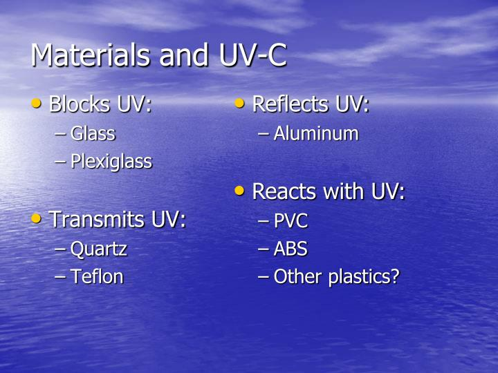 Materials and UV-C
