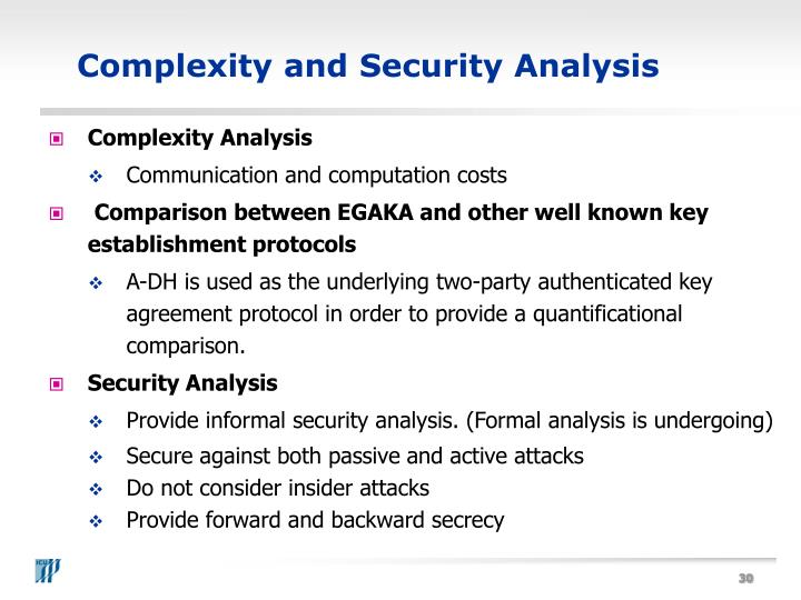 Complexity and Security Analysis