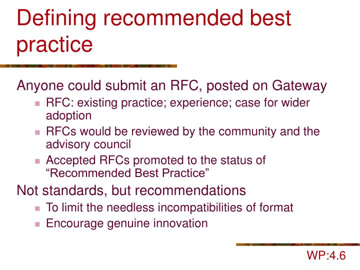 Defining recommended best practice