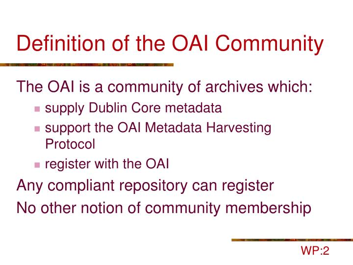 Definition of the OAI Community
