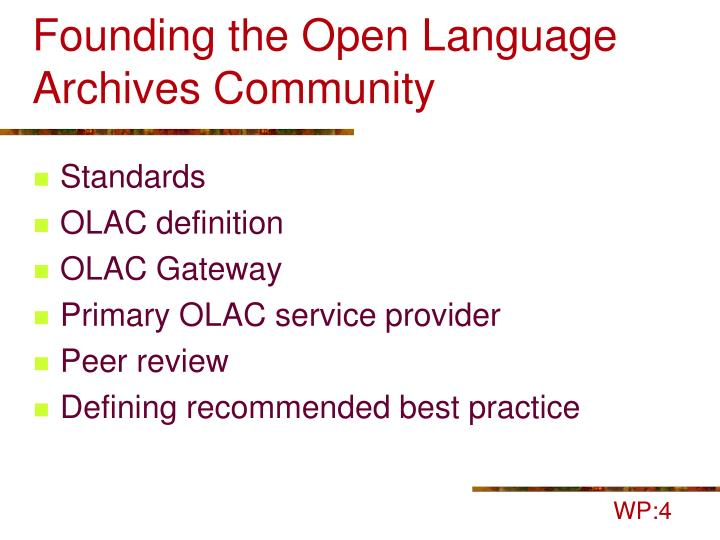 Founding the Open Language Archives Community