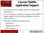 current mobile application support