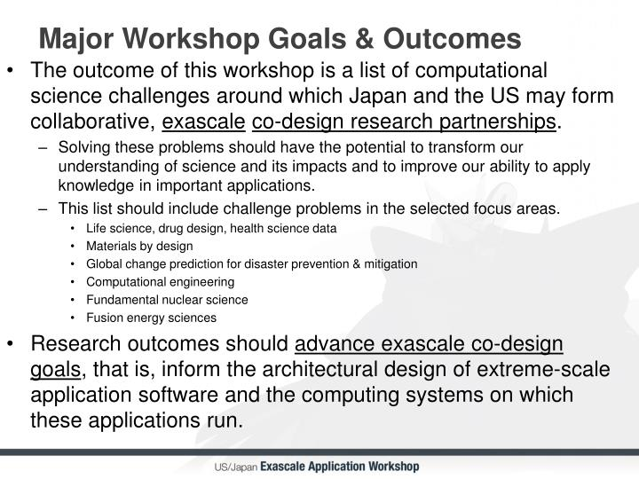Major Workshop Goals & Outcomes