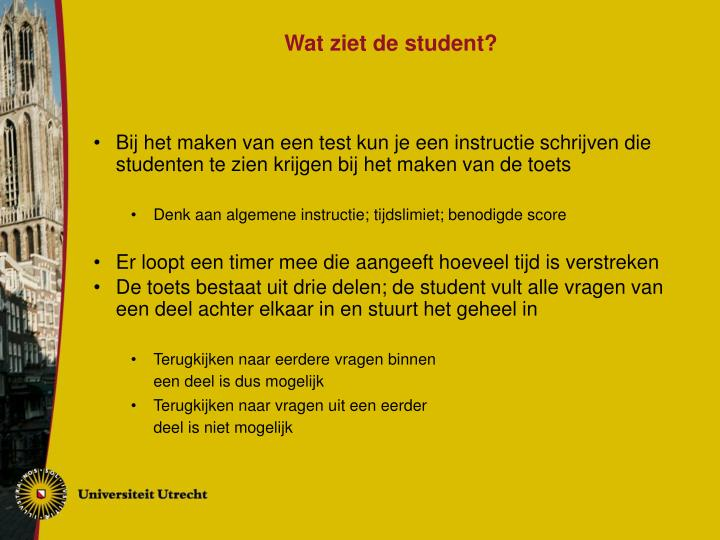 Wat ziet de student?