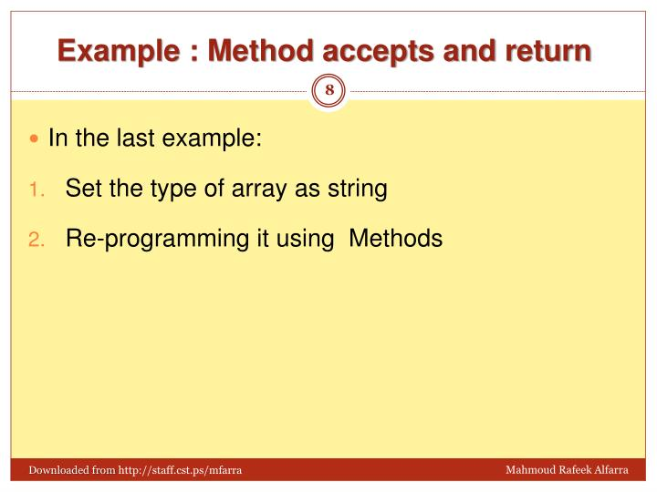 Example : Method accepts and return