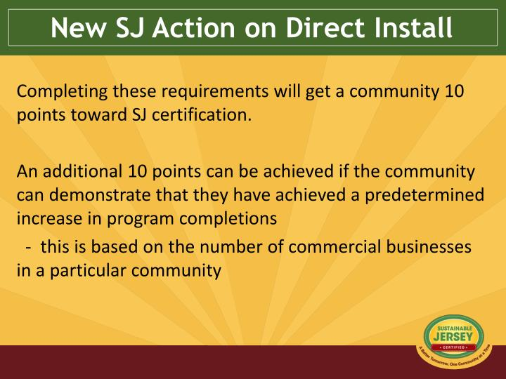 New SJ Action on Direct Install