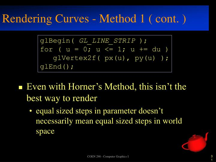 Rendering Curves - Method 1 ( cont. )