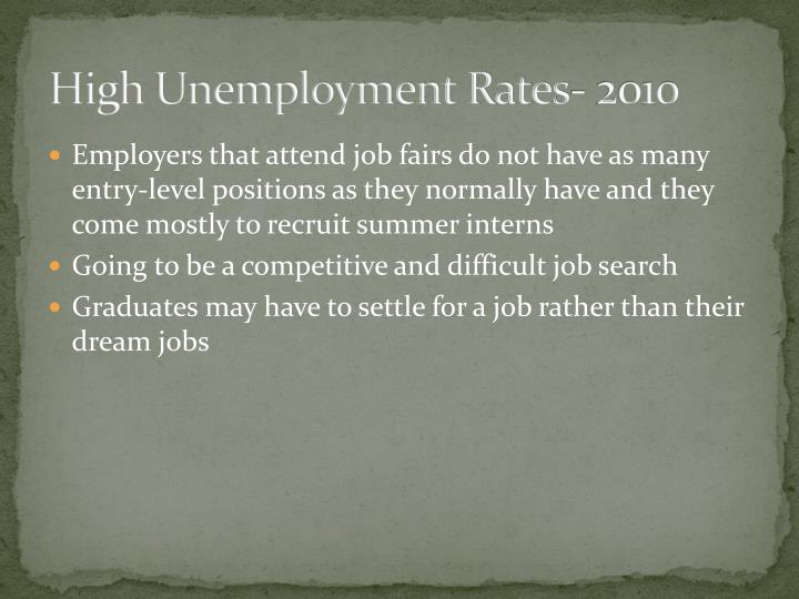 High Unemployment Rates- 2010