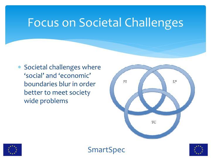 Focus on Societal Challenges
