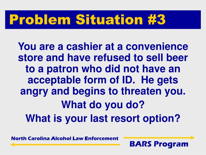 Problem Situation #3