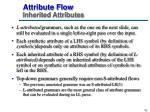 attribute flow inherited attributes