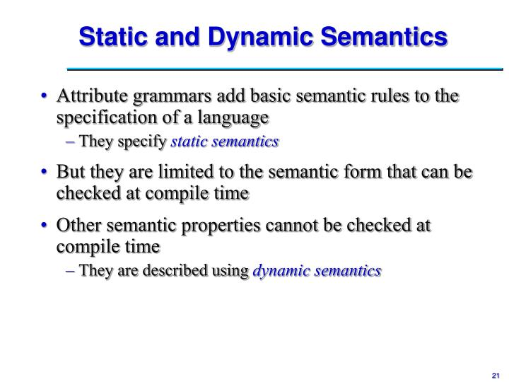 Static and Dynamic Semantics