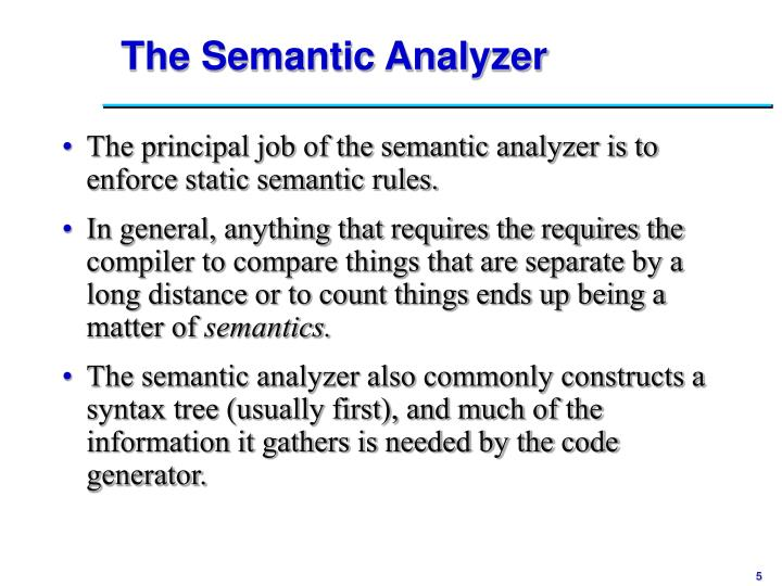 The Semantic Analyzer