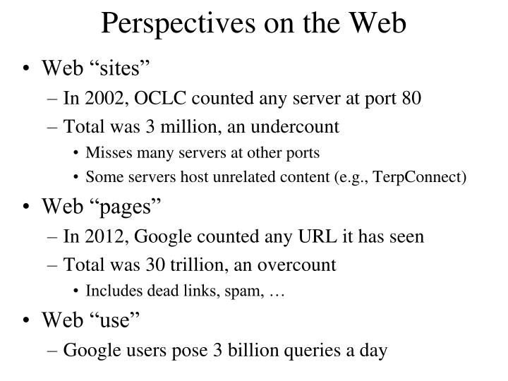 Perspectives on the Web