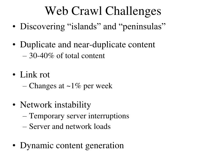 Web Crawl Challenges