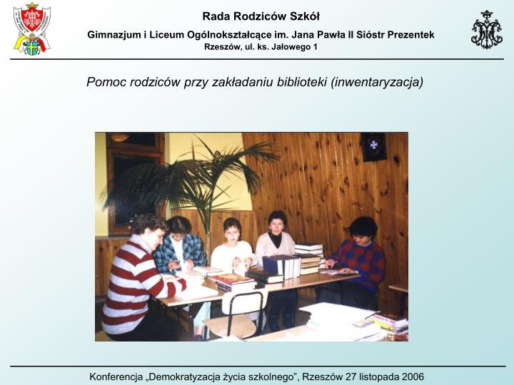 Pomoc rodziców przy zakładaniu biblioteki (inwentaryzacja)