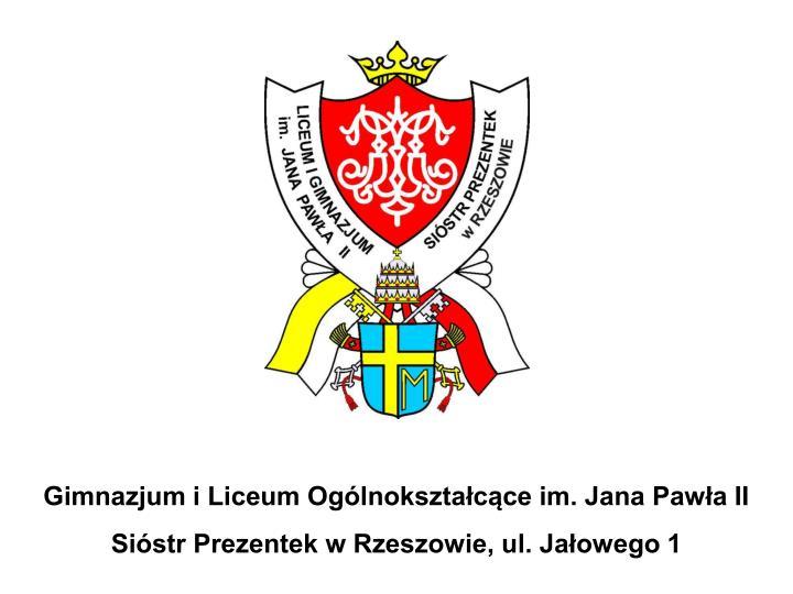 Gimnazjum i Liceum Ogólnokształcące im. Jana Pawła II