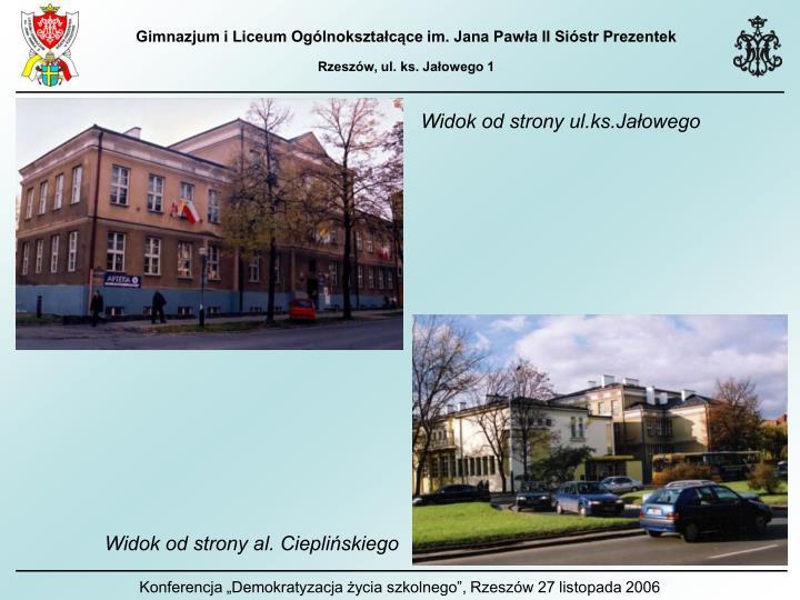 Widok od strony ul.ks.Jałowego