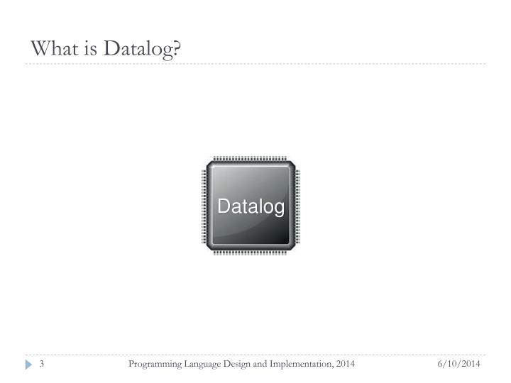 What is datalog