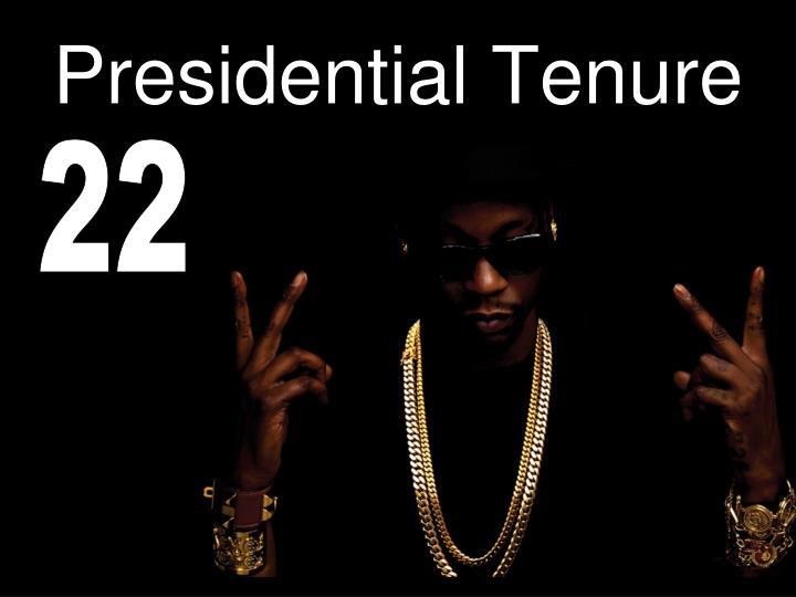 Presidential Tenure